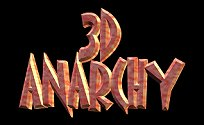 3D Anarchy